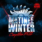 Matinee Winter Edition 2011 by Various Artists