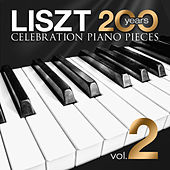 Liszt - 200 Years Celebration: Piano Pieces Vol. 2 by Various Artists