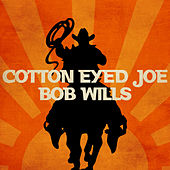 Cotton Eyed Joe by Various Artists