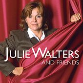 Play & Download Julie Walters and Friends by Julie Walters | Napster