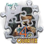 Play & Download The 4th Quarter Instrumentals by Funky DL | Napster
