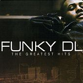 Play & Download The Greatest Hits by Funky DL | Napster