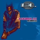 Play & Download Blackcurrent Jazz Instrumentals by Funky DL | Napster