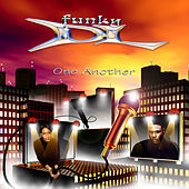 Play & Download One Another by Funky DL | Napster