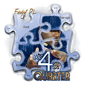 Play & Download The 4th Quarter by Funky DL | Napster