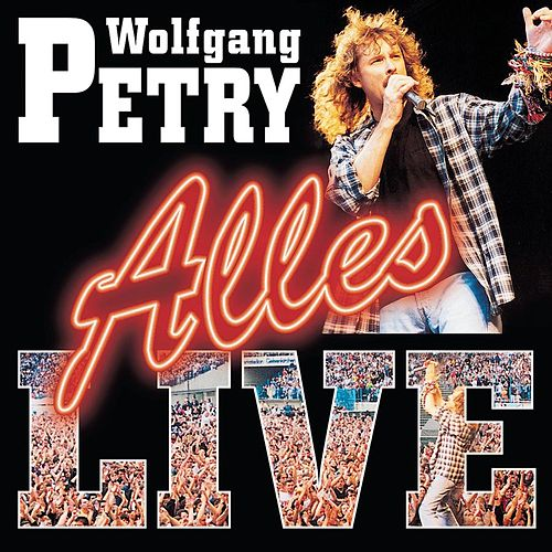 Play & Download Alles-Live by Wolfgang Petry | Napster