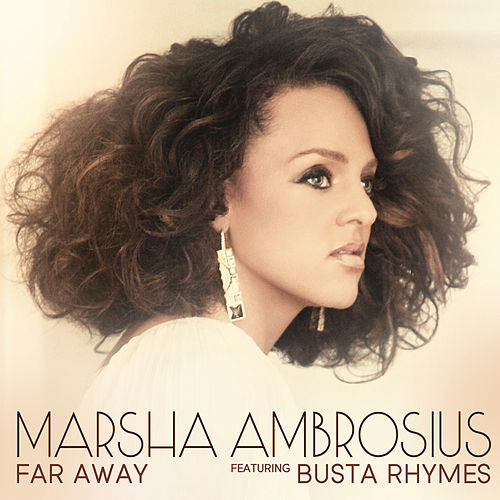 Play & Download Far Away (Featuring Busta Rhymes) by Marsha Ambrosius | Napster