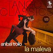 Play & Download La maleva by Anibal Troilo | Napster