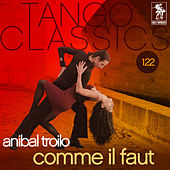Play & Download Comme il faut by Anibal Troilo | Napster