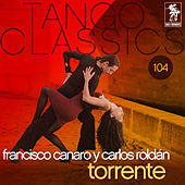 Play & Download Torrente by Francisco Canaro | Napster