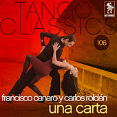 Play & Download Una carta by Francisco Canaro | Napster