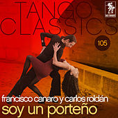 Play & Download Soy un porteno by Francisco Canaro | Napster