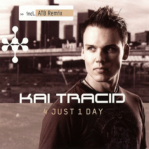 Play & Download 4 Just 1 Day by Kai Tracid | Napster