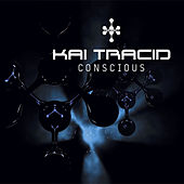 Play & Download Conscious by Kai Tracid | Napster
