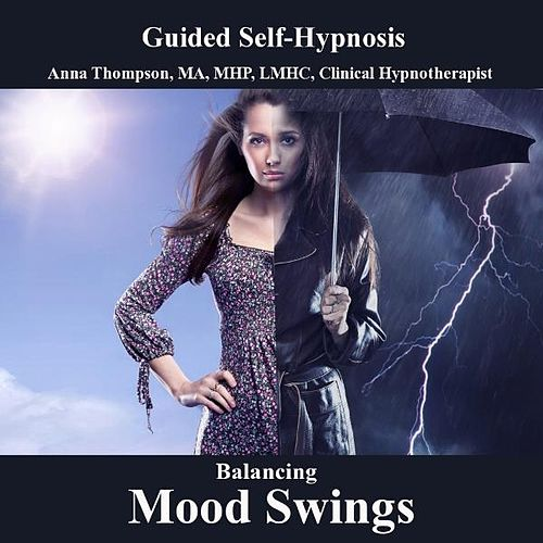 Bipolar Disorder Hypnosis With Bilateral Stimulation, Balance Mood Swings, Manic Depression by Anna Thompson