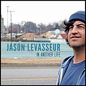 Play & Download In Another Life by Jason LeVasseur | Napster