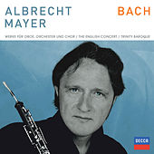 Play & Download Bach Werke für Oboe und Chor by Albrecht Mayer | Napster