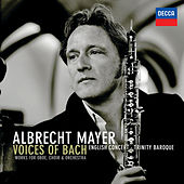 Play & Download Voices of Bach by Albrecht Mayer | Napster