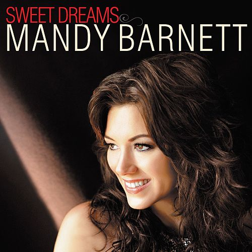 Play & Download Sweet Dreams by Mandy Barnett | Napster
