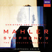Play & Download Mahler: Symphony No.9 by Cleveland Orchestra | Napster