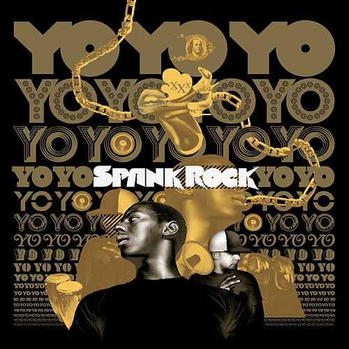 Play & Download YoYoYoYoYo by Spank Rock | Napster