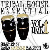 Play & Download Tribal House Essential Vol 1 by Various Artists | Napster