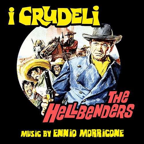 Play & Download I Crudeli by Ennio Morricone | Napster
