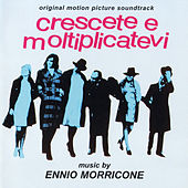 Crescete e Moltiplicatevi by Ennio Morricone