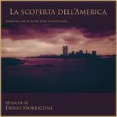 Play & Download La Scoperta Dell'America by Ennio Morricone | Napster