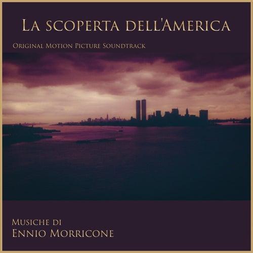 La Scoperta Dell'America by Ennio Morricone