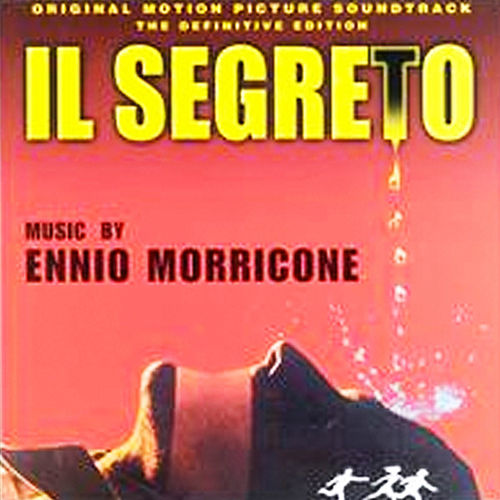 Play & Download Il Segreto by Ennio Morricone | Napster