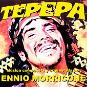 Play & Download Tepepa by Ennio Morricone | Napster