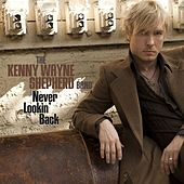 Play & Download Never Lookin' Back by Kenny Wayne Shepherd | Napster