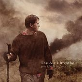 Play & Download Great Faith In Fools by The Air I Breathe | Napster