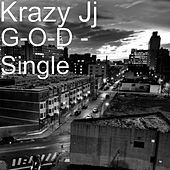 Play & Download G-O-D - Single by Krazy JJ | Napster