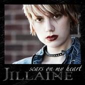 Scars On My Heart by Jillaine