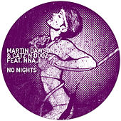 No Nights by Martin Dawson