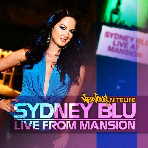 Live From Mansion by Sydney Blu