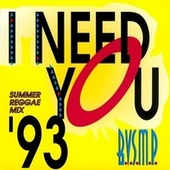 Play & Download I Need You '93 by B.v.s.m.p. | Napster