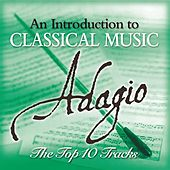Play & Download Adagio - The Top 10 by Various Artists | Napster