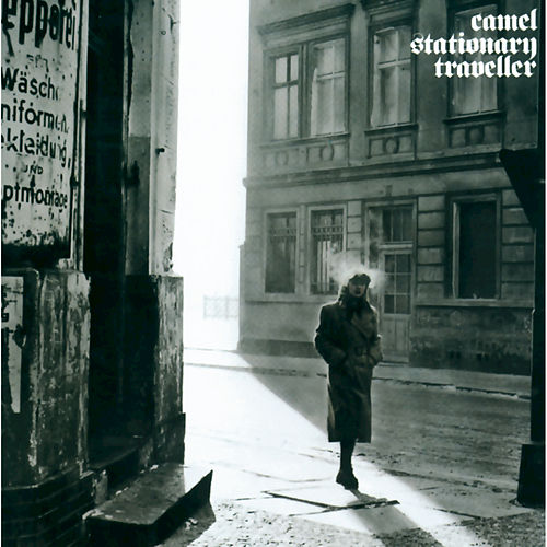 Play & Download Stationary Traveller by Camel | Napster