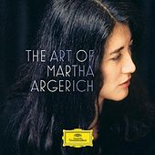Play & Download The Art of Martha Argerich by Various Artists | Napster