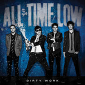 Play & Download Dirty Work by All Time Low | Napster