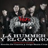 La Hummer Y El Camaro by Voz De Mando