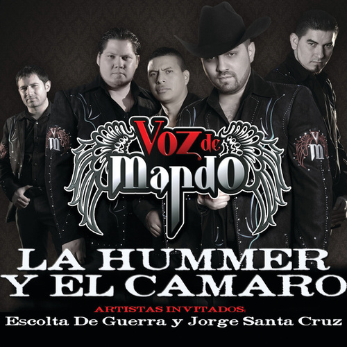 Play & Download La Hummer Y El Camaro by Voz De Mando | Napster