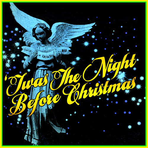 'Twas The Night Before Christmas by Various Artists