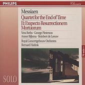 Play & Download Messiaen: Quartet for the End of Time; Et Expecto Resurrectionem Mortuorum by Various Artists | Napster