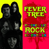 Psychedelic Rock Essentials by Fever Tree