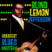 Play & Download Greatest Blues Masters by Blind Lemon Jefferson | Napster