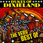 Play & Download The Very Best Of by Dukes Of Dixieland | Napster